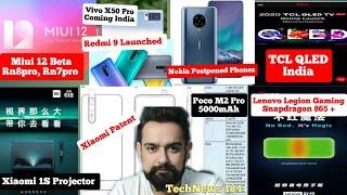 Redmi 9 launch, Poco M2 Pro 5000mAh, Miui12 beta Rn8pro Rn7pro, Snapdragon 865Plus, Vivo X50Pro, TCL