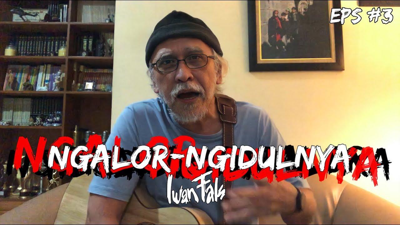 NGALOR NGIDULNYA IWAN FALS - PUING | EPS. 3