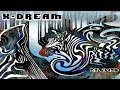 X-Dream - Remixed [Full Album] ᴴᴰ