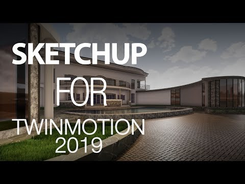 Download SKETCHUP FOR TWINMOTION 2019