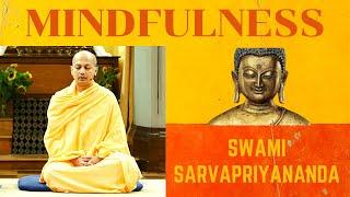 Mindfulness Meditation | Swami Sarvapriyananda