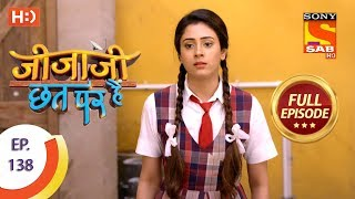 Jijaji Chhat Per Hai - Ep 138 - Full Episode - 19th July, 2018