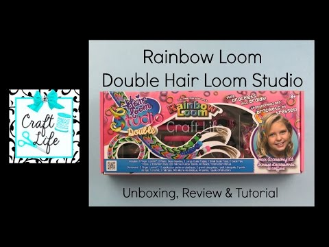 Craft Life ~ Rainbow Loom New Products ~ Double Hair Loom Studio Review & Tutorial