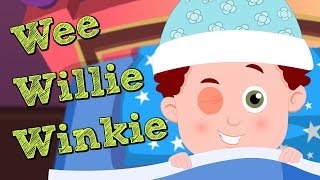 Wee Willie Winkie | Song For Kids | Kindergarten Video For Toddlers