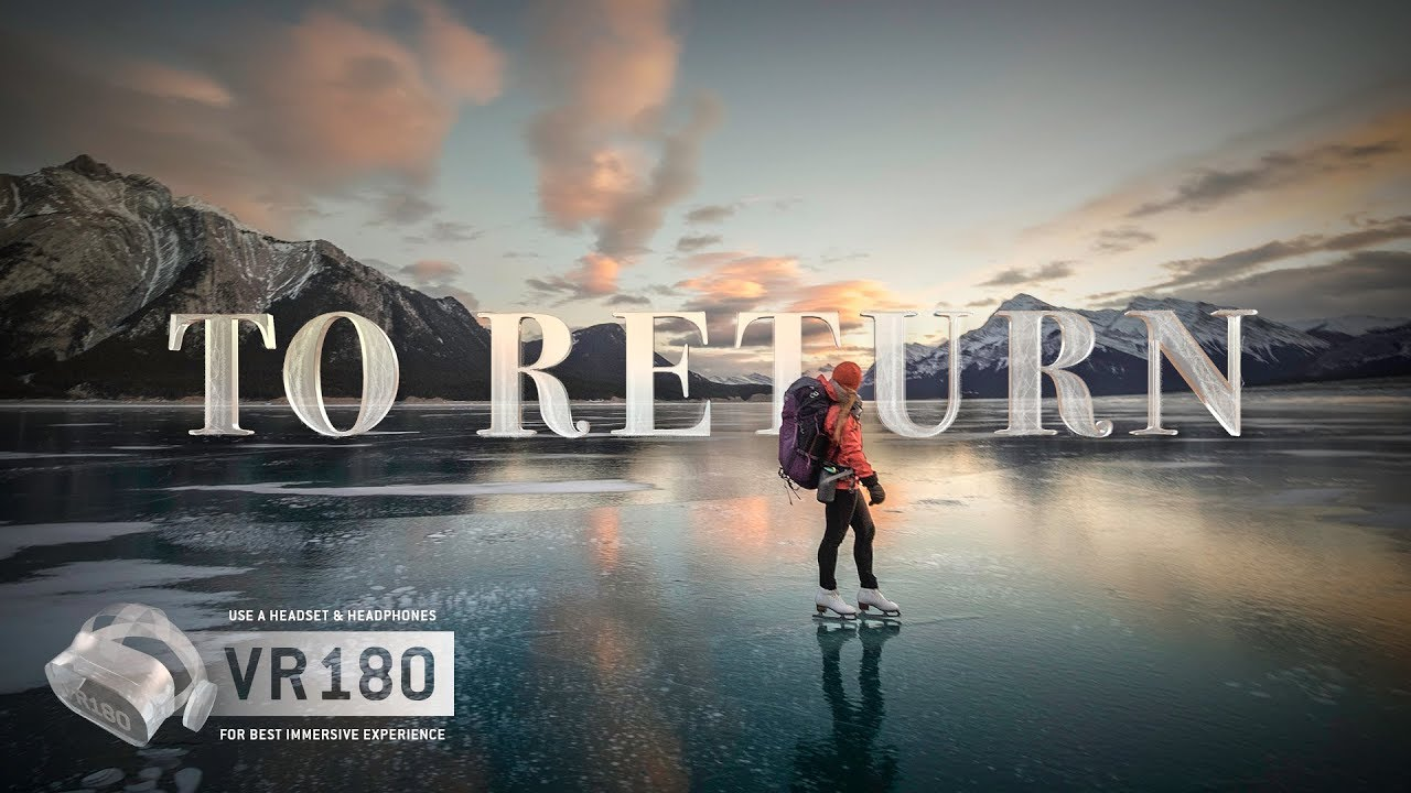 To Return - A Virtual Reality 180 Short Film About Wild Ice Skating