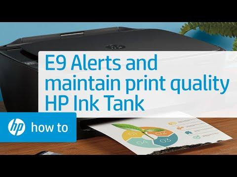 E9 Alerts and Maintaining Print Quality on HP Ink Tank Printers