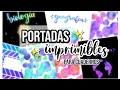 PORTADAS IMPRIMIBLES PARA TUS CUADERNOS ! Back To School - Review Parblo A610 plus - DanielaGmr ♥