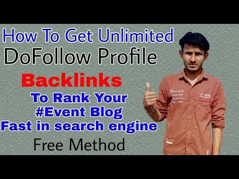 Create Unlimited DoFollow Profile Backlinks For Your Event Blog To Rank Fast In Google Search