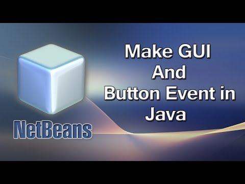 How To Make GUI And Button Event in Java - Netbeans