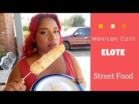 How to Make Elote | Mexican Corn | Street Food