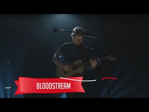 Ed Sheeran - Bloodstream (Live on