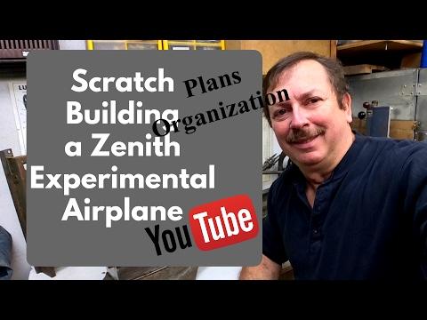 Scratch Building A Zenith 701 Experimental Airplane: Plans Organization.