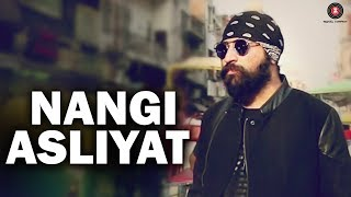 Nangi Asliyat - Official Music Video   APS Rana