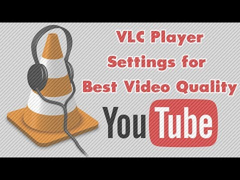 VLC Player Best Settings for Youtube Videos  HD 1080p and 4K