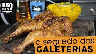 O SEGREDO DAS GALETERIAS - FRANGO ASSADO