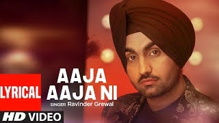 Aaja Aaja Ni Aaja: Ravinder Grewal (Full Lyrical Song) Jaidev Kumar | Punjabi Songs