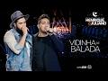 Henrique e Juliano - VIDINHA DE BALADA - DVD O Céu Explica ...