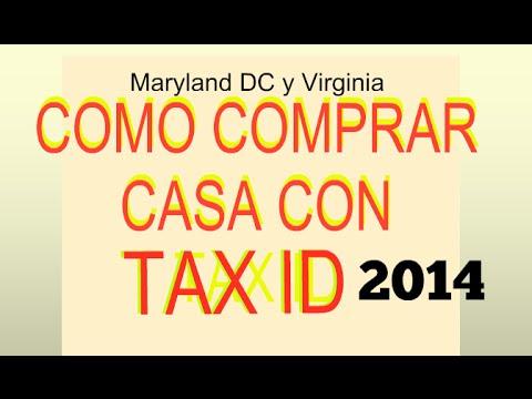 Como Comprar Una  Casa Con Tax ID En MD - DC y VA