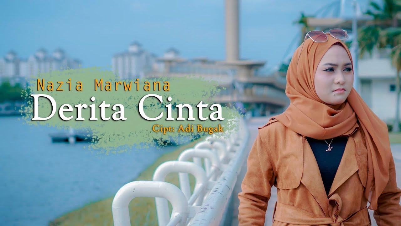 Derita Cinta - Nazia Marwiana