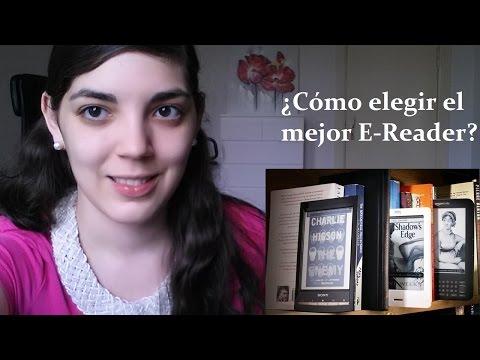 ¿Cómo elegir el mejor E-Reader / Lector electrónico? | Características y detalles más importantes =)