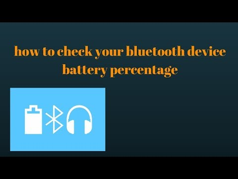 How to check your bluetooth device battery percentage(No root)