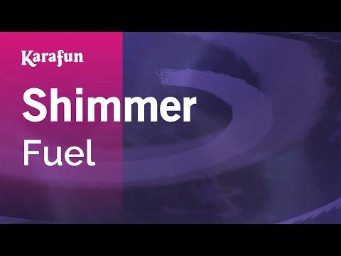Karaoke Shimmer - Fuel *