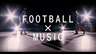 FOOTBALL × MUSIC [ JOINT 徳田耕太郎 × フルカワユタカ ] by スカサカ!