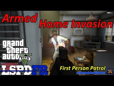 Armed Home Invasion - First Person POV Patrol | GTA 5 LSPDFR Episode 318