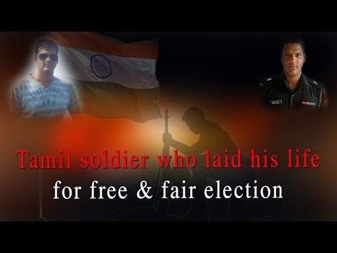 Tamil soldier who laid his life for free & fair election - RedPix 24x7