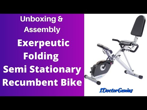 Unboxing and Assembly of Exerpeutic Recumbent Bike with 1DoctorGenius
