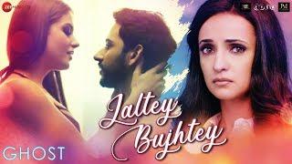 Jaltey Bujhtey - Ghost | Vikram Bhatt | Sanaya Irani, Shivam B  | Arko ft. Aakanksha Sharma | 18 Oct