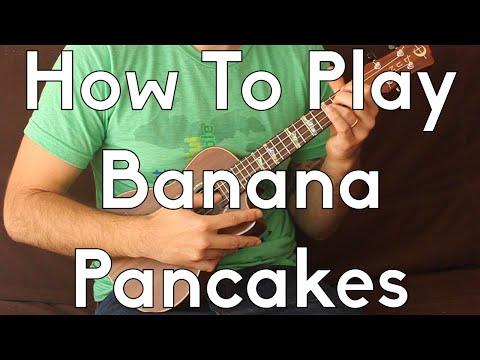 Banana Pancakes - Jack Johnson - Ukulele Tutorial - How To Play Begginer Songs