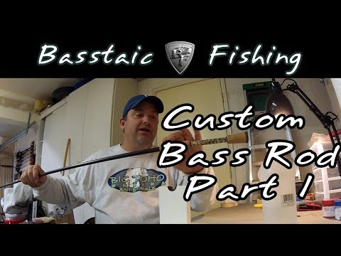 How to Build a Custom Bass Fishing Rod - Part 1