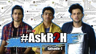 #AskR2H | QnA | Round2hell | R2h