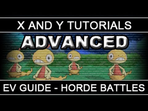 Pokemon X and Y Tutorials 11: EV Training Guide - Part 2: Horde Battles [Advanced]