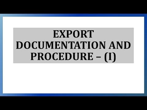 Export Documentation and Procedure - Part I