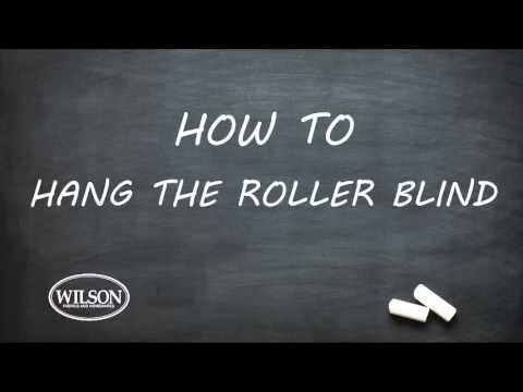 HOW TO MEASURE AND INSTALL A WILSON READY MADE ROLLER BLIND