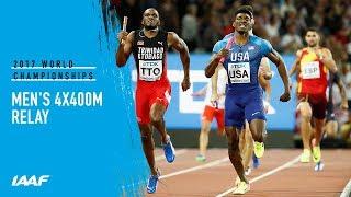 Men's 4x400m Relay Final | IAAF World Championships London 2017