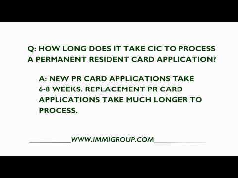 How Long Does It Take CIC To Process A Permanent Resident Card Application?