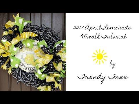 2018 April Lemonade Wreath Tutorial by Trendy Tree
