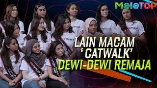 Lain macam 'Catwalk' dari Dewi-Dewi Remaja | MeleTOP | Neelofa & Nabil