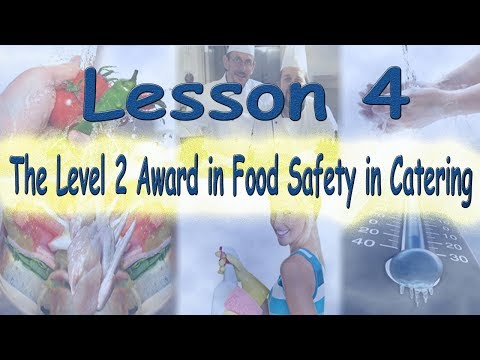 Level 2 Award in Food Safety in Catering - Lecture 4