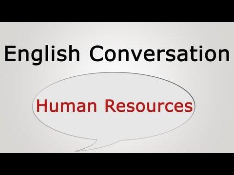 English conversation: Human Resources