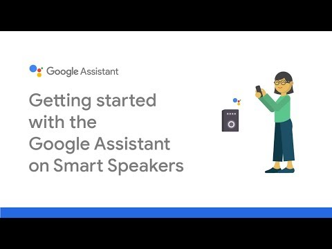 Getting started with the Google Assistant on smart speakers