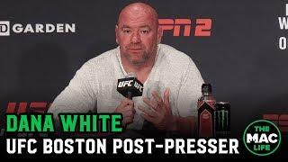UFC Boston Post-Fight Press Conference: Dana White