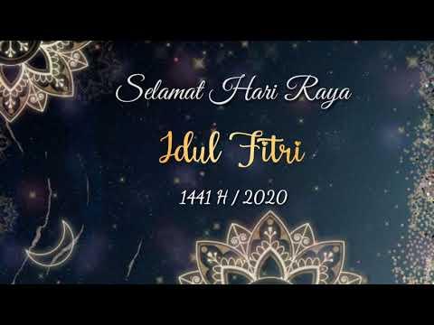 UCAPAN SELAMAT IDUL FITRI 2020 | 1 Syawal 1441 H | EID MUBARAK