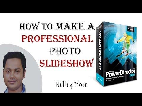 How To Make A Professional Photo Slideshow - CyberLink PowerDirector 12 Tutorial Hindi/Urdu