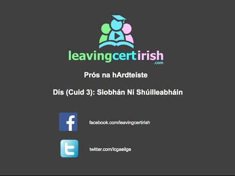 Leaving Cert Irish Prós: Dís - Cuid 3