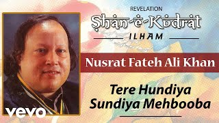 Tere Hundiya Sundiya Mehbooba - Nusrat Fateh Ali Khan | Official Audio Song