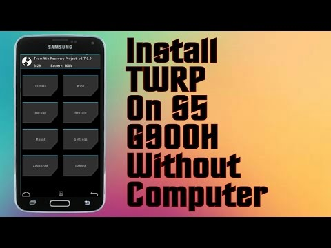 How to Install TWRP recovery on Samsung Galaxy S5 G900H without PC 2016 HD